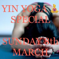 Yin Yoga: A One Off Special