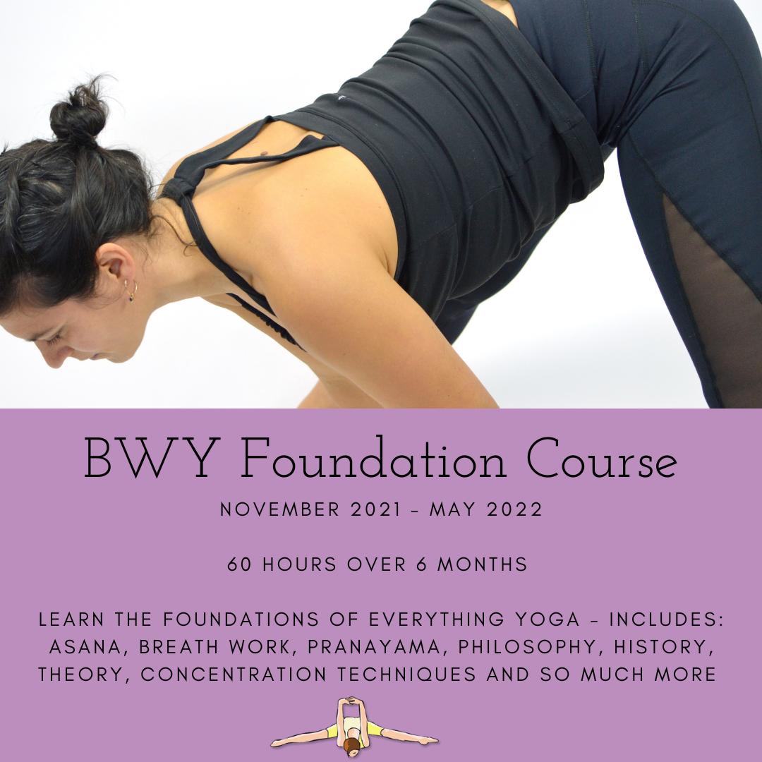 BWY Foundation Course starts November 2021